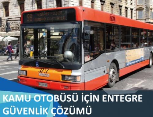 Kamu Otobüsü için Entegre Güvenlik Çözümü